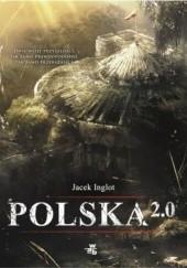 Okładka książki Polska 2.0 Jacek Inglot