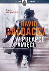 Okładka książki W pułapce pamięci David Baldacci