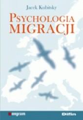 Okładka książki Psychologia migracji Jacek Kubitsky