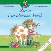 Okładka książki Zuzia i jej ulubiony kucyk Eva Wenzel-Bürger,Liane Schneider