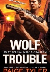 Okładka książki Wolf Trouble Paige Tyler