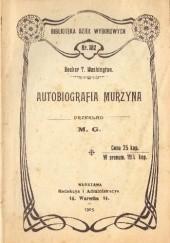 Okładka książki Autobiografia murzyna Booker Taliaferro Washington