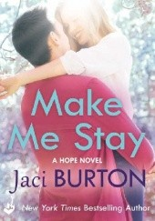 Okładka książki Make Me Stay Jaci Burton