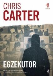 Okładka książki Egzekutor Chris Carter