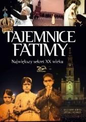 Okładka książki Tajemnice Fatimy. Największy sekret XX wieku Janusz Rosikoń,Grzegorz Górny