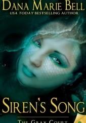 Okładka książki Siren's Song Dana Marie Bell