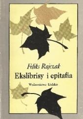 Okładka książki Ekslibrisy i epitafia Feliks Rajczak