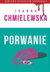 Okładka książki Porwanie Joanna Chmielewska