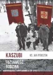 Okładka książki Kaszubi. Tożsamość. Rodzina Jan Perszon