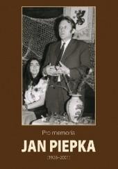 Okładka książki Pro memoria. Jan Piepka (1926-2001) Józef Borzyszkowski