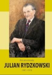Okładka książki Pro memoria. Julian Rydzykowski (1891-1978) Józef Borzyszkowski