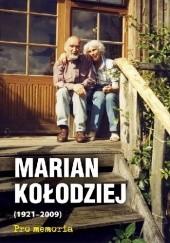Okładka książki Pro memoria. Marian Kołodziej (1921-2009) Józef Borzyszkowski