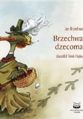 Okładka książki Brzechwa dzecoma Jan Brzechwa