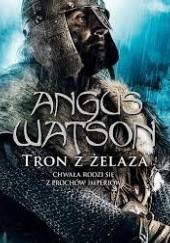 Okładka książki Tron z żelaza Angus Watson