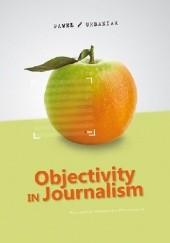 Okładka książki Objectivity in Journalism Paweł Urbaniak