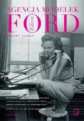 Okładka książki Agencja modelek Eileen Ford Robert Lacey