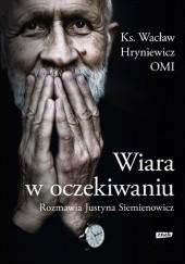 Okładka książki Wiara w oczekiwaniu Wacław Hryniewicz