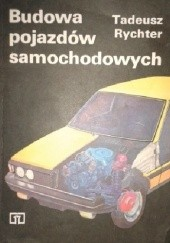 Okładka książki Budowa pojazdów samochodowych Tadeusz Rychter