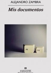 Okładka książki Mis documentos Alejandro Zambra