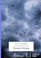 Okładka książki Wyspa Itongo Stefan Grabiński