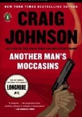 Okładka książki Another Mans Moccasins Craig Johnson