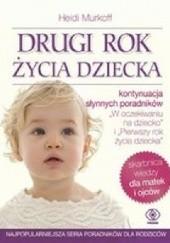 Okładka książki Drugi rok życia dziecka Heidi E. Murkoff,Sharon Mazel