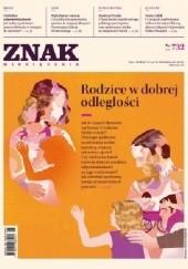 Okładka książki Znak nr 732 - Rodzice w dobrej odległości Redakcja Miesięcznika ZNAK