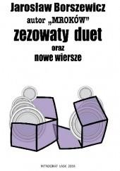 Okładka książki Zezowaty duet oraz nowe wiersze Jarosław Borszewicz