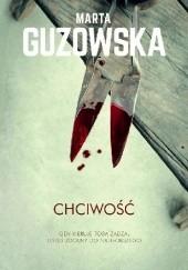 Okładka książki Chciwość Marta Guzowska