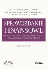 Okładka książki Sprawozdanie finansowe według polskich i międzynarodowych standardów rachunkowości. Wydanie 3 Wojciech Więcław,Gertruda Krystyna Świderska