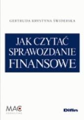 Okładka książki Jak czytać sprawozdanie finansowe (ze zbiorem zadań) Gertruda Krystyna Świderska