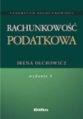 Okładka książki Rachunkowość podatkowa. Wydanie 9 Irena Olchowicz