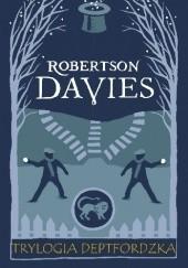 Okładka książki Trylogia deptfordzka Robertson Davies