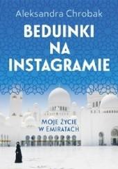 Okładka książki Beduinki na Instagramie. Moje życie w Emiratach Aleksandra Chrobak