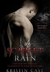 Okładka książki Szkarłatny deszcz Kristin Cast