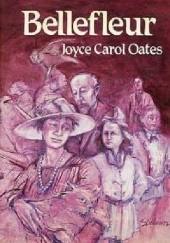 Okładka książki Bellefleur Joyce Carol Oates