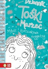 Okładka książki Dziennik Tośki Marzec. Miłość i kurczakowe nuggetsy Annie Kelsey