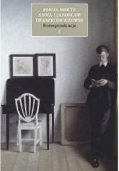 Okładka książki Korespondencja. Tom I. 1934-1948 Jarosław Iwaszkiewicz,Anna Iwaszkiewicz,Paweł Hertz