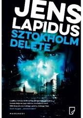 Okładka książki Sztokholm delete Jens Lapidus