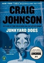 Okładka książki Junkyard Dogs Craig Johnson