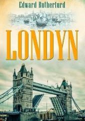 Okładka książki Londyn Edward Rutherfurd
