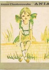 Okładka książki Ania Anna Chodorowska