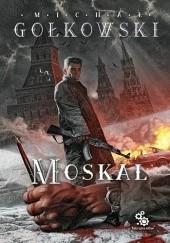 Okładka książki Moskal Michał Gołkowski