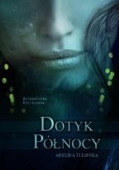 Okładka książki Dotyk Północy Adelina Tulińska