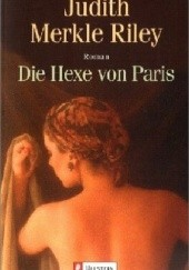 Okładka książki Die Hexe von Paris Judith Merkle Riley