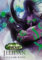 Okładka książki World of Warcraft: Illidan William King