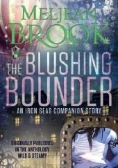 Okładka książki The Blushing Bounder Meljean Brook