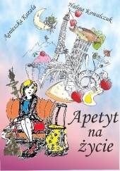 Okładka książki Apetyt na życie Halina Kowalczuk,Agnieszka Kazała