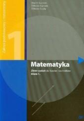 Okładka książki Matematyka 1. Zbiór zadań. Zakres podstawowy i rozszerzony Elżbieta Świda,Marcin Kurczab