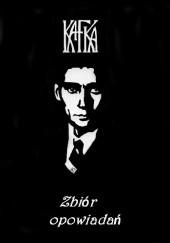 Okładka książki Zbiór opowiadań Franz Kafka
